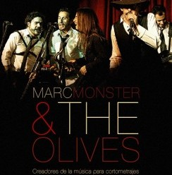 Marc Monster and The Olives       @MonsterOlives