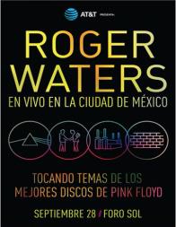 Roger Waters - Radioalternativo - mexico - foro sol 2016